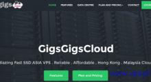 GigsGigsCloud:5.8美元/月 KVM 1核 512MB 15GB SSD 400GB 30Mbps 香港直连