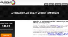 Wholesaleinternet:10美元/月 服务器 Core2Duo 4GB 250GB 1IP 无限流量 100Mbps 堪萨斯