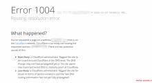 Cloudflare报错1004 Routing resolution error是什么问题?